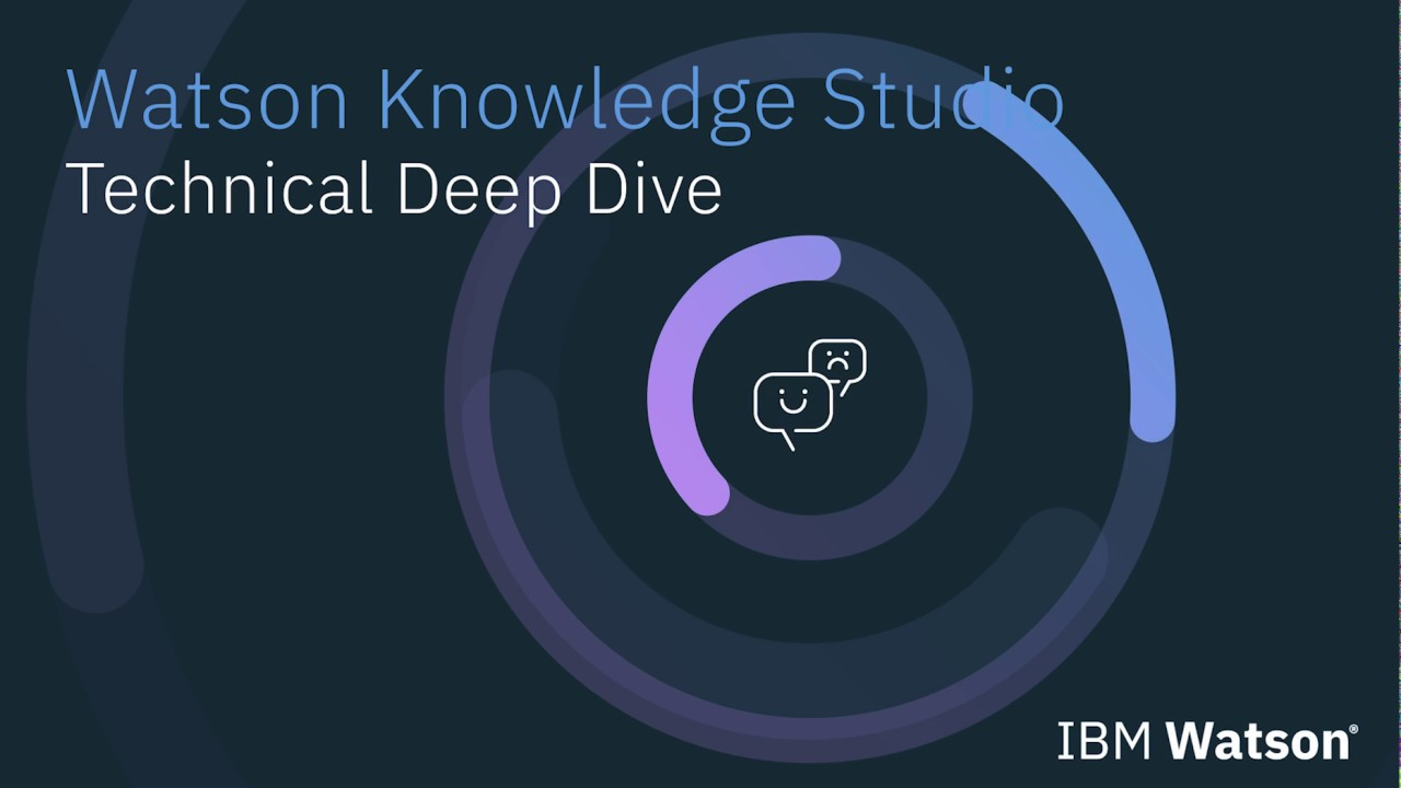 Watson Knowledge Studio Technical Deep Dive