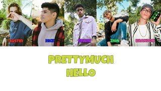 Video PRETTYMUCH Hello Lyrics MP3, 3GP, MP4, WEBM, AVI, FLV April 2018