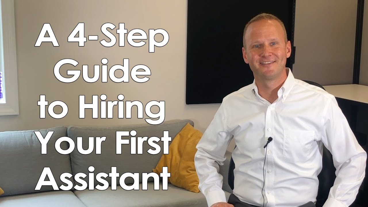 A 4-Step Guide to Hiring Your First Assistant