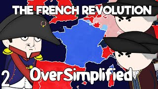 The French Revolution - OverSimplified (Part 2)