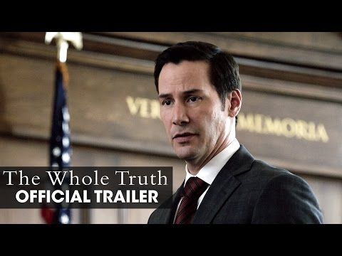 'The Whole Truth' Official Trailer 2016   Keanu Reeves