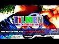 Podcast Episode #21 - TilmenDomination