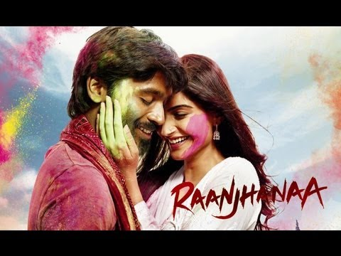 Raanjhanaa - Theatrical Trailer 2013