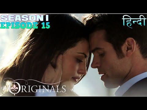 The original Season 1 Episode 15 थे ओरिजिनल Explanation in Hindi - Klaus revenge on Rebekah & cure