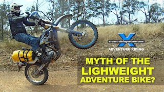11. MYTH OF THE LIGHT WEIGHT ADVENTURE BIKE?: Adventure Oz