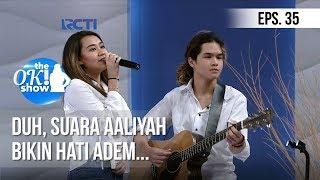 Video [THE OK! SHOW] Duh, Suara Aaliyah Bikin Hati Adem... [23 Januari 2019] MP3, 3GP, MP4, WEBM, AVI, FLV Mei 2019