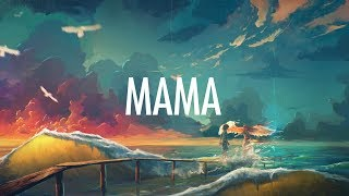 Video Jonas Blue – Mama (Lyrics) 🎵 ft. William Singe MP3, 3GP, MP4, WEBM, AVI, FLV Mei 2018