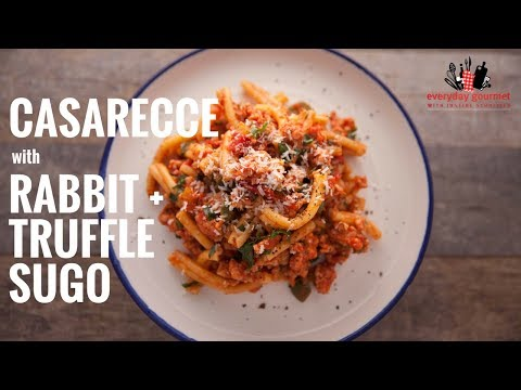 San Remo Casarecce with Rabbit Truffle Sugo | Everyday Gourmet S6 EP36