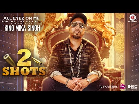 2 Shots (OST by Mika Singh)
