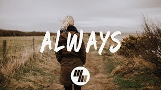 Video The Him - Always (Lyrics / Lyric Video) MP3, 3GP, MP4, WEBM, AVI, FLV Juli 2018