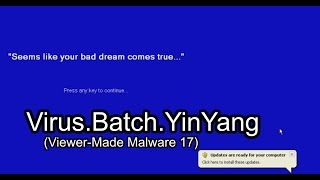 Virus.Batch.YinYang (Viewer-Made Malware 17)