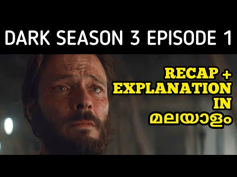 Dark Season 3 Episode 1 - Recap & Explained In Malayalam