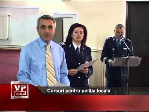 Cursuri pentru poliţia locală