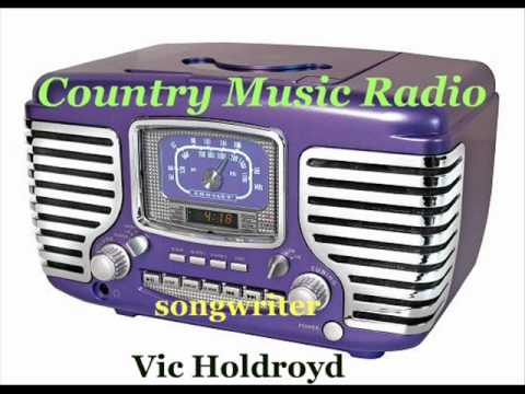 Vic Holdroyd Demo - Country Music Radio