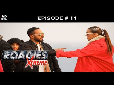 Roadies Xtreme - Full Episode  11 - Rannvijay Shows A Roadie The Door