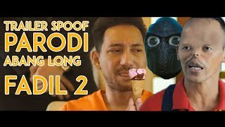 Nonton Parody Trailer Abang Long Fadil 2   Trailer Karut   2017 Film Subtitle Indonesia Streaming Movie Download