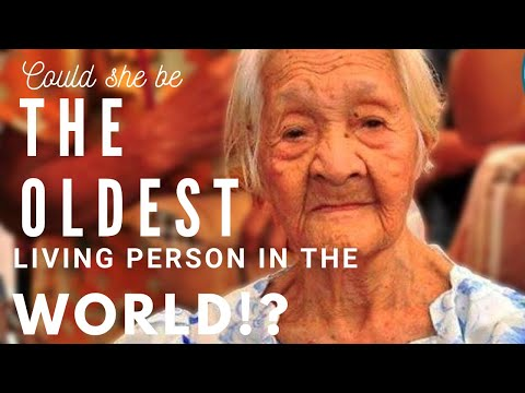 The Oldest Living Person in the World?