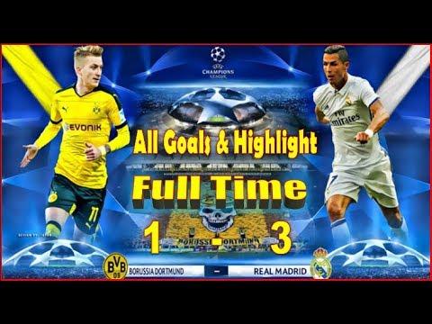 Full Time Liga Champions ][ Borussia Dortmund Vs Real Madrid ][ 1 - 3 ][ All Goals & Highlight