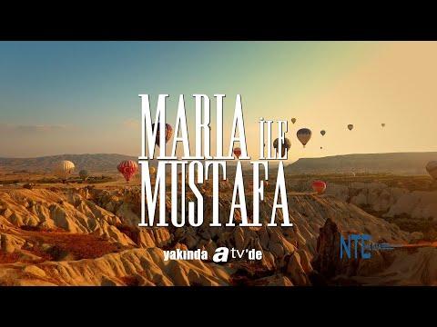 Maria ile Mustafa İlk Tanıtım
