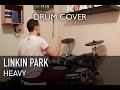 Linkin Park ft. Kiiara - Heavy | Quentin Brodier (Drum Cover)