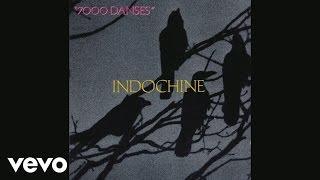 Indochine - Les citadelles (Audio)