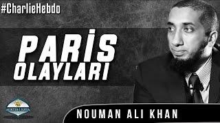 Charlie Hebdo Vakası - Paris [Nouman Ali Khan]
