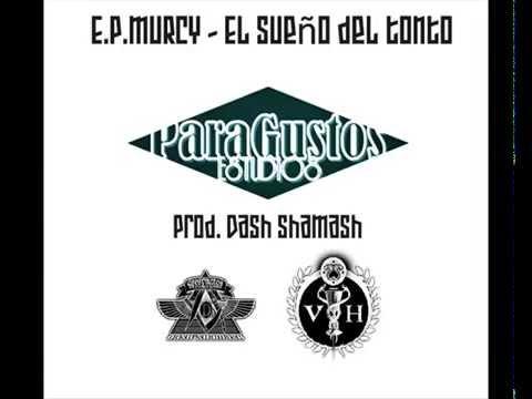 """E.P.MURCY – """"EL SUEÑO DEL TONTO"""" [Single]"""
