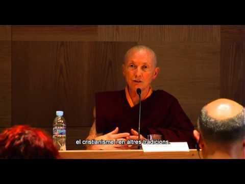 'Espiritualitat budista i espiritualitat cristiana', diàleg amb Karma Lekshe Tsomo i Francesc Torralba