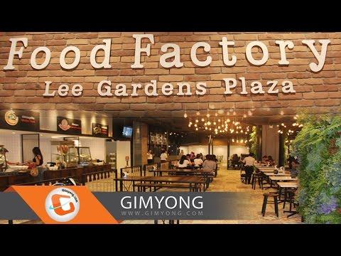 Food Factory Lee Gardens Plaza อาหารเที่ยง – เย็น ในบรรยากาศสบายๆ ราคาเบาๆ