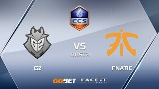 G2 vs fnatic, dust2, ECS Season 6 Europe