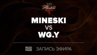 Mineski vs WG.Y, Manila Masters SEA qual, game 2 [Jam]