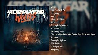 Video Story of the Year - Wolves (Full Album) [2017] MP3, 3GP, MP4, WEBM, AVI, FLV November 2018