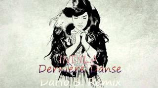 Indila - Dernière Danse (Dario S. Remix)