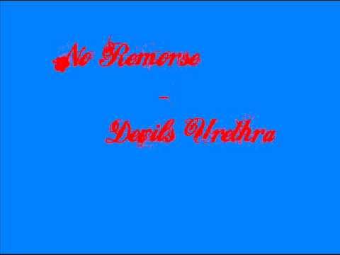 Devils Urethra - No Remorse