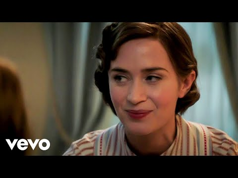 "Emily Blunt - The Place Where Lost Things Go (From ""Mary Poppins Returns"")"
