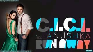 C.I.C.I feat. Anushka - Run Away (Official Single)