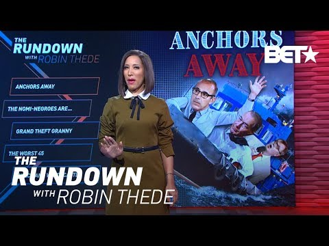 Anchors Away | The Rundown With Robin Thede