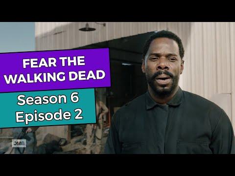 Fear the Walking Dead: Season 6 Episode 2 RECAP