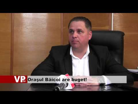Oraşul Băicoi are buget!