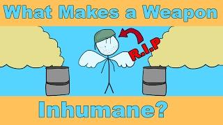 Video What Makes a Weapon Inhumane? MP3, 3GP, MP4, WEBM, AVI, FLV September 2018