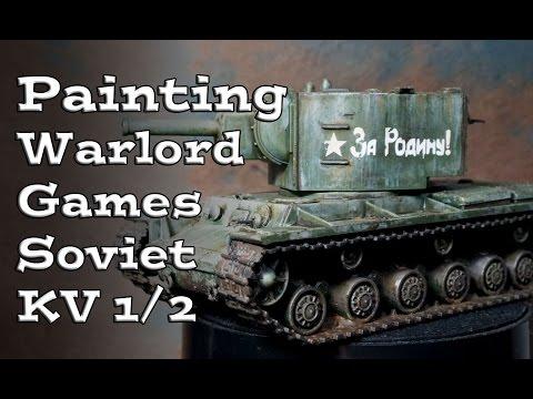 Painting a Bolt Action Soviet KV 1/2 Tank