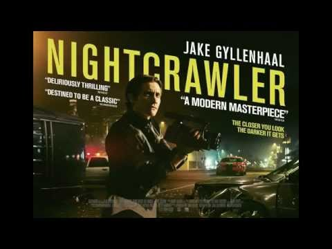 The Nightcrawler OST Trailer Music (I'd Love To Change the World)