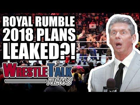 WWE Royal Rumble & Elimination Chamber 2018 Plans LEAKED?! | WrestleTalk News Nov. 2017