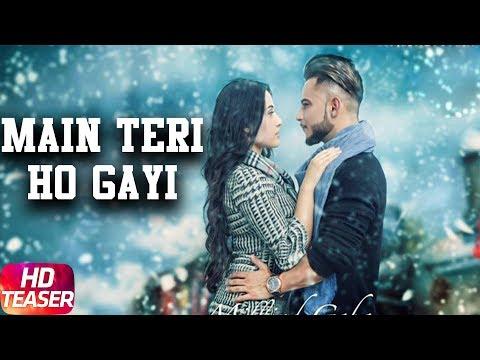 Video Main Teri Ho Gayi ( Teaser )   Millind Gaba   Full Song Coming Soon   Speed Records download in MP3, 3GP, MP4, WEBM, AVI, FLV January 2017