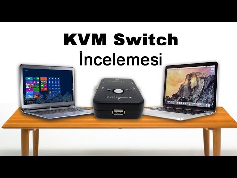 2 Bilgisayar 1 Monitör: KVM Switch İncelemesi