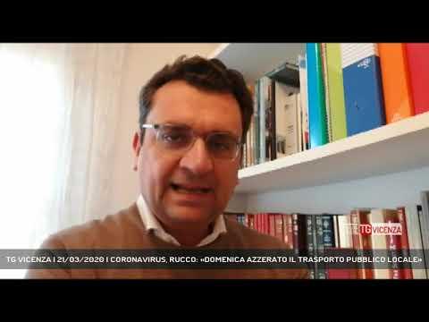 TG VICENZA | 21/03/2020 | CORONAVIRUS, RUCCO: «DOMENICA AZZERATO IL TRASPORTO PUBBLICO LOCALE»