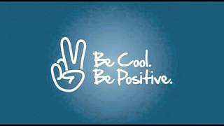 LoneWolfLazarus - Be Cool, Be Positive