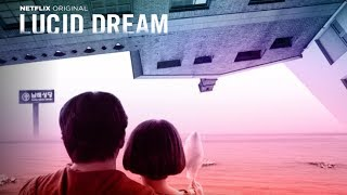Nonton Lucid Dream - Trailer en Español [HD] Film Subtitle Indonesia Streaming Movie Download