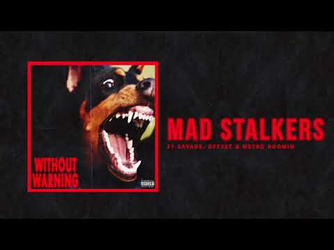 """21 Savage, Offset & Metro Boomin - """"Mad Stalkers"""" (Official Audio)"""