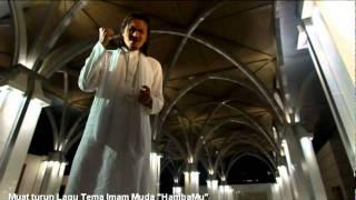 Video [MTV] Mawi, Akhil Hayy, Imam Muda - HambaMu (Lagu Tema Imam Muda) MP3, 3GP, MP4, WEBM, AVI, FLV Mei 2019